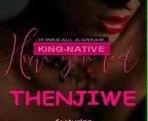 DJ Nathi SA Thenjiwe Mp3 Download Fakaza