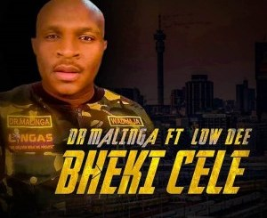 Download Dr Malinga Bheki Cele Mp3 Fakaza