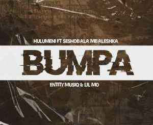 Hulumeni Bumpa Ft. Seshobala, Mbaleshka, Lil Mo & Entity Musiq Mp3 Download Fakaza