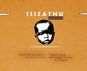 Download InQfive Isizathu (Demented Soul Imp5 Afro Mix) Mp3 Fakaza