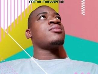 Influence king Mina Nawena Mp3 Download Fakaza