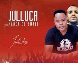 Download Julluca Juluka Mp3 Fakaza