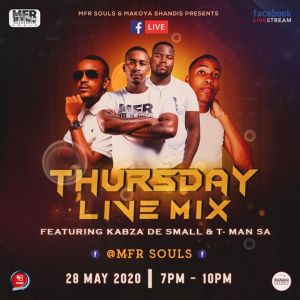Download Kabza De Small Makoya Shandis Thursday Live Mix Mp3 Fakaza