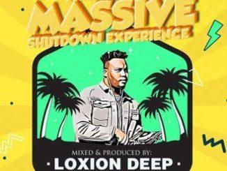 Download Loxion Deep Tribute to Massive Shutdown Experience Mp3 Fakaza
