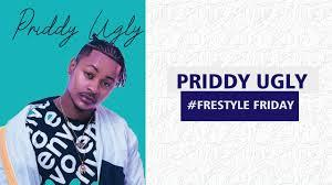 Priddy Ugly Freestyle Friday Mp3 Download Fakaza