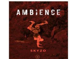 Skyzo Ambience Mp3 Download Fakaza