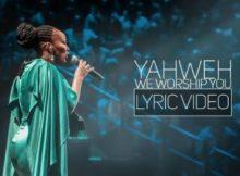 Spirit Of Praise 7 ft Bongi Damans Yahweh, We Worship You Lyric Video Gospel Praise & Worship Mp3 Download Fakaza
