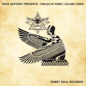 DOWNLOAD Dave Anthony Presents Fables of Kemet, Vol. 3 Album Zip