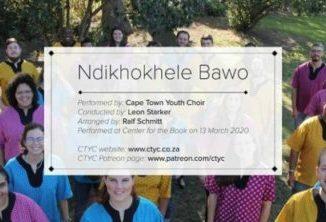 Download Cape Town Youth Choir Ndikhokhele Bawo Mp3 Zip Fakaza