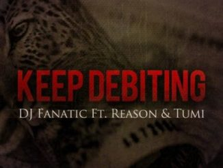 Download DJ Fanati Keep Debiting Mp3 Fakaza