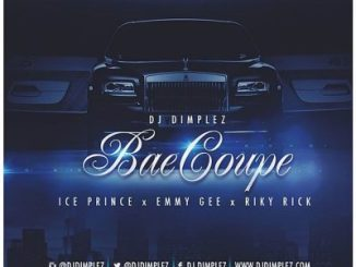 DOWNLOAD DJ Dimplez Bae Coupe Ft. Ice Prince, Emmy Gee & Riky Rick Mp3 Fakaza