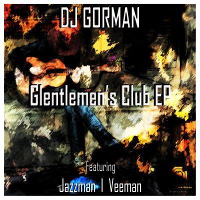 DJ Gorman SA Man Up Mp3 Download Fakaza