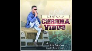 DOWNLOAD DJ Ntwala Corona Virus Mp3 Fakaza