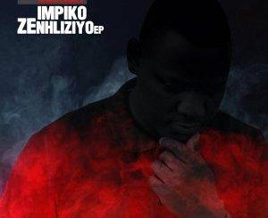 DOWNLOAD Mfundo Khumalo Impiko Zenhliziyo EP Zip Fakaza