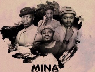 Encore Mina Nawe Mp3 Download Fakaza