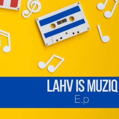 Download LAHV Ubusuku Mp3 Fakaza