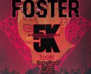 Foster 5K Appreciation Compilation EP Download
