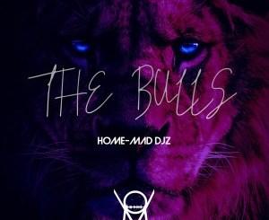 DOWNLOAD Home-Mad Djz The Bulls EP Zip