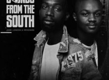 Download Mphow69 & Jobe London Sounds From The South Ep Zip Fakaza