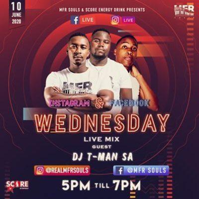 Download MFR Souls & DJ T-MAN Wednesday Live Mix Mp3 Fakaza