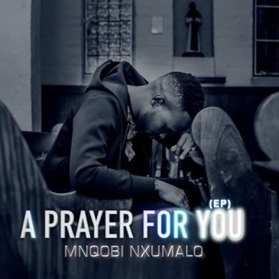Download Mnqobi Nxumalo Isicelo Mp3 Fakaza