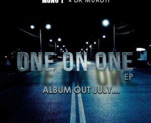 Mono T & Dr Moruti Ke nako ya hao Mp3 Download