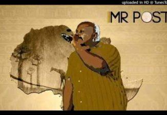 Mr Post Milorho Mp3 Download Fakaza