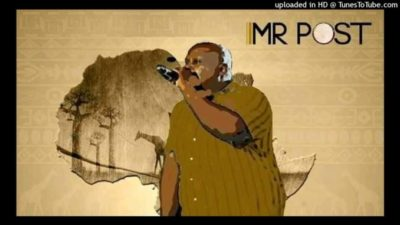 Mr Post Milorho Mp3 Download Fakaza