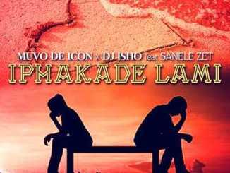 DOWNLOAD Muvo De Icon & DJ Isho Iphakade Lami Ft. Sanele Zet Mp3 Fakaza