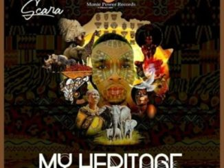 DOWNLOAD Scara Muzike My Heritage EP Zip Fakaza