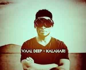 Vaal Deep Kalahari (Dark Mix) Mp3 Download Fakaza