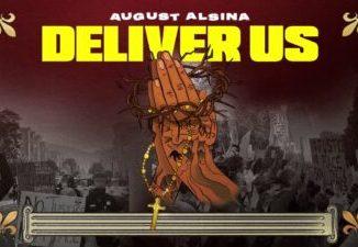 August Alsina Deliver Us Mp3 Download