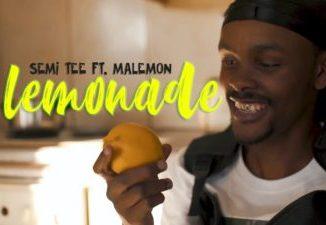 DOWNLOAD Semi Tee Lemonade Video Ft. Ma Lemon Fakaza