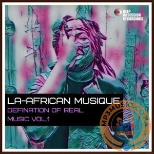 La-African Musique Defination Of Real Music Vol. 1 Album Zip Fakaza Download