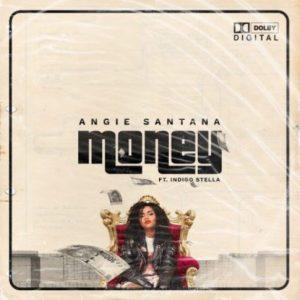 Angie Santana Money Mp3 Fakaza Download