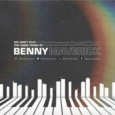 Benny Maveric We Don't Play The Same Piano Vol. 1 Mp3 Fakaza Download