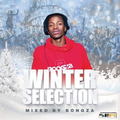 Bongza Winter Selection Mix Mp3 Fakaza Download