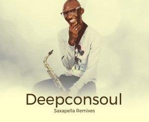 DOWNLOAD Deepconsoul Saxapella (Dj Couza Remix) Mp3 Fakaza