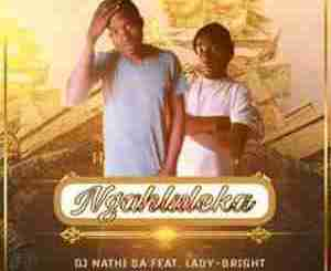 DjNathi SA Ngahluleka Mp3 Fakaza Download