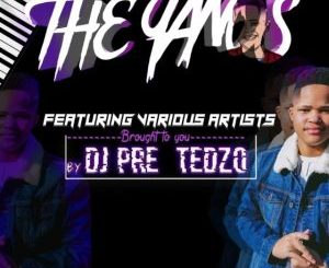 Dj Pre Tedzo The Yanos EP Zip Fakaza Download