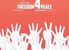 Echo Deep Freedom For Peace Mp3 Fakaza Download