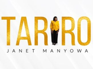 Janet Manyowa Tariro Mp3 Fakaza Download