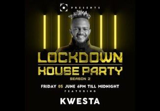DOWNLOAD Kwesta Lockdown House Party Mp3 Fakaza