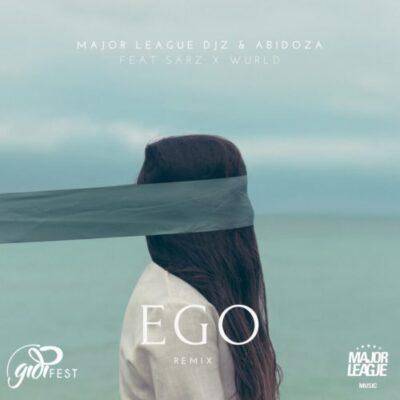 DOWNLOAD Major League & Abidoza Ego Amapiano Remix Mp3 Download Ft. Sarz & Wurld