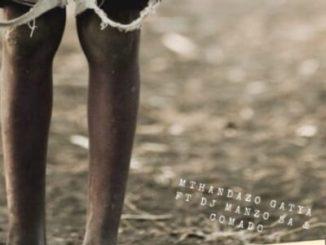 Mthandazo Gatya Senzeni Mp3 Fakaza Download