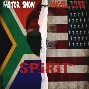 Pastor Snow Spirit Mp3 Fakaza Download