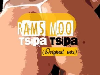 Rams Moo Tsipa Tsipa Mp3 Fakaza Download