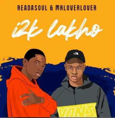 DOWNLOAD ReaDaSoul & MrLoverLover i2K Lakho Mp3 fakaza