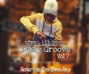 Source De DeeJay Crazy Groove Vol 07 Mix Mp3 Fakaza Download
