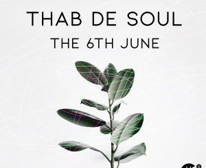 DOWNLOAD Thab De Soul The 6th June Mp3 Fakaza